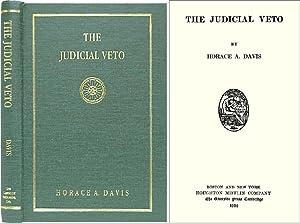 The Judicial Veto. ISBN 1584772123: Davis, Horace A.