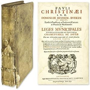 In Leges Municipales Eiusdem Civitatis ac Provinciae Commentaria.: Christynen, Paul van, Editor