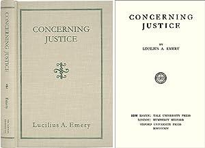 Concerning Justice: Emery, Lucilius A.
