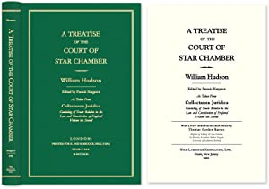 A Treatise of the Court of Star Chamber As Taken from Collectanea.: Hudson, William; Barnes, Thomas...