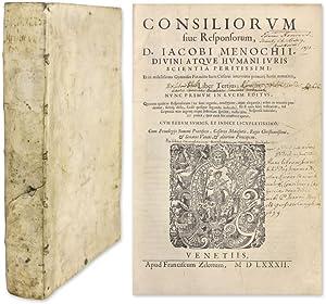 Consilia Sive Responsorum. Liber Tertius; Nunc Primum in Lucem Editus: Menochio, Giacomo