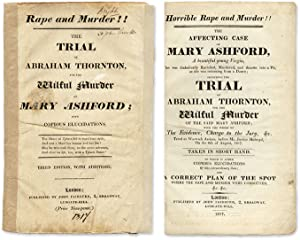 Horrible Rape and Murder!! The Affecting Case of Mary Ashford.: Trial; Thornton, Abraham, Defendant...