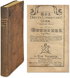The Deputy Commissary's Guide Within the Province of Maryland.: Vallette, Elie; Sparrow, ...