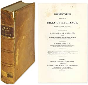 Commentaries on the Law of Bills of Exchange, Foreign and Inland.: Story, Joseph