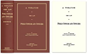 A Treatise on the Law of Public Offices and Officers: Mechem, Floyd R.