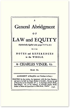 A General Abridgment of Law and Equity: Alphabetically Digested.: Viner, Charles