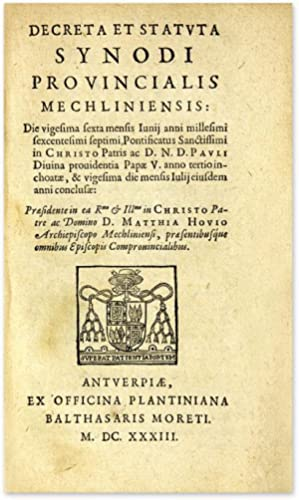 Decreta Synodi Dioecesanae Antverpiensis [and three other titles]: Le Mire, Jean; Miraeus, Joannes