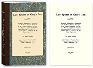 Law Sports at Gray's Inn (1594) Including Shakespeare's Connection.: Brown, Basil