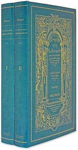La Graunde Abridgement, Collect & Escrie per: Brooke, Robert; Seipp,