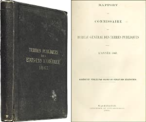 Rapport du Commissaire du Bureau General des Terres Publiques pour: American Land Report of 1867