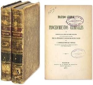 Tratado General de Procedimientos Criminales, O, Exposicion de las.: Ruiz y Rodriguez, Hermenegildo...