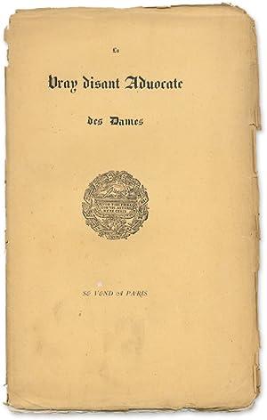 La Vray Disant Advocate des Dames: Marot, Jean, Attributed; Belin, Laurent, Attrib