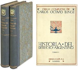 Historia del Derecho Argentino. 2 volumes: Bunge, Carlos O.