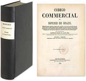 Codigo Commercial do Imperio de Brazil, Annotado: Brazil; Araujo Costa,