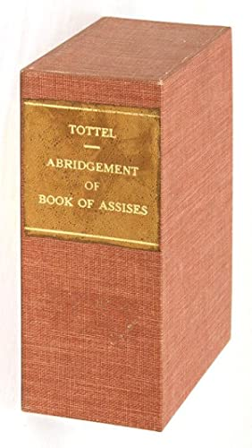 The Abridgement of the Boke of Assises, Lately Perused Over, and.: Liber Assisarum. Callow, William...
