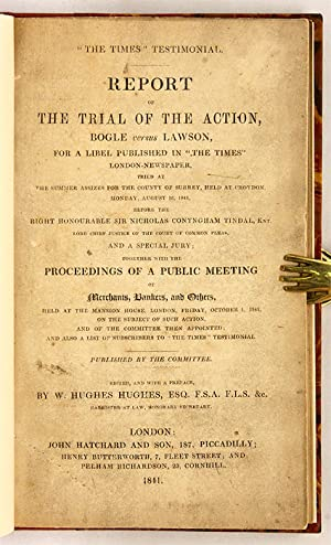 Report of the Trial of the Action, Bogle Versus Lawson, For a Libel.: Trial; Hughes, W. Hughes, ...