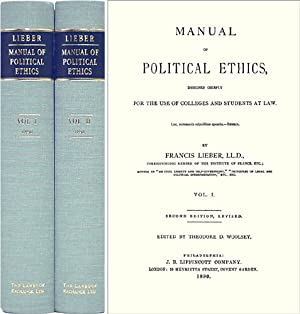 Manual of Political Ethics. Second Edition, Revised. 2 Vols: Lieber, Fra5 ga. Theodore Woolsey (...