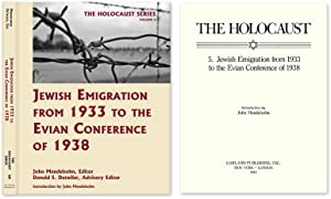 Holocaust Series Vol. 5: Jewish Emigration from 1933 to the.: Mendelsohn, John; Detwiler, Donald S....