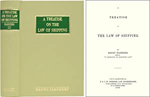 A Treatise on the Law of Shipping: Flanders, Henry