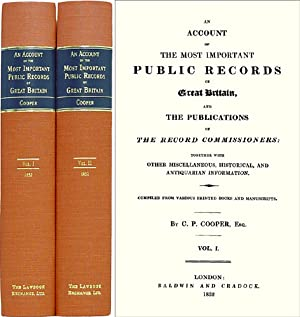 An Account of the Most Important Public Records of Great Britain,.: Cooper, Charles Purton