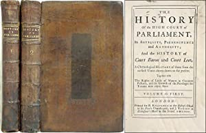The History of the High Court of Parliament. London, 1731: Gurdon, Thornhagh