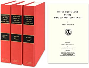 Water Rights Laws in the Nineteen Western States. 3 Vols: Hutchins, Wells A.; Harold H. Ellis; J.P....