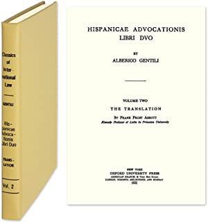 Hispanicae Advocationis Libri Duo. The [English] Translation: Gentili, Alberico