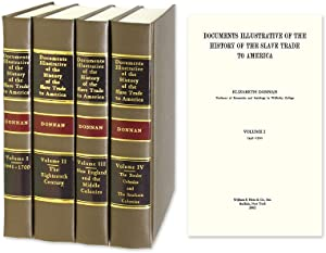 Documents Illustrative of the History of the: Donnan, Elizabeth, Compiler