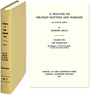 A Treatise on Military Matters and Warfare: Belli, Pierino; Herbert C. Nutting (translator)