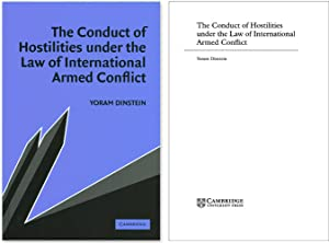 The Conduct of Hostilities Under Law of International Armed Conflict: Dinstein, Yoram