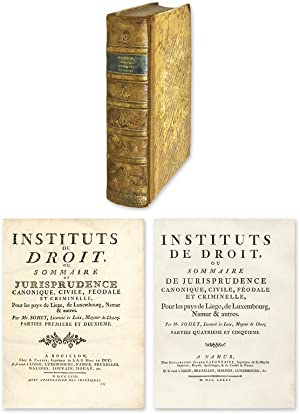Instituts de Droit, Ou Sommaire de Jurisprudence Canonique, Civile.: Sohet, Dominique Francois