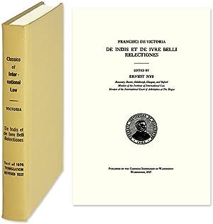 De Indis et de Iure Belli Relectiones: Victoria, Franciscus de