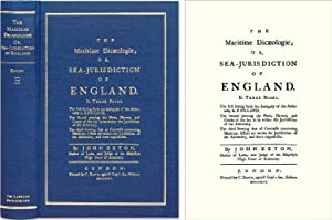 The Maritime Dicaeologie; Or, Sea-Jurisdiction of England. In Three.: Exton, John