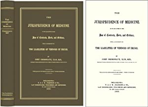 The Jurisprudence of Medicine in its Relation to the Law of.: Ordronaux, John