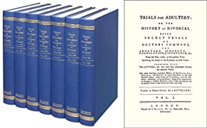Trials for Adultery: or, the History of Divorces. 7 Vols: A Civilian. Criminal Conversation