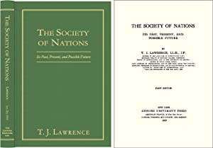 The Society of Nations: Its Past, Present, and Possible Future: Lawrence, Thomas Joseph