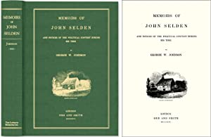 Memoirs of John Selden and Notices of the Political Contest During.: Johnson, George W.