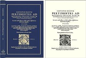 Sententiae Selectae Pertinentes Materiam Praxis Rerum Criminalium.: Damhouder, Josse de