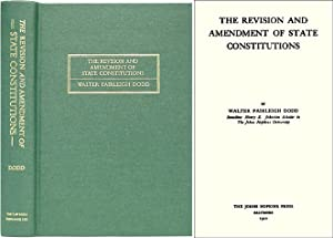 The Revision and Amendment of State Constitutions. ISBN 1886363730: Dodd, Walter Fairleigh