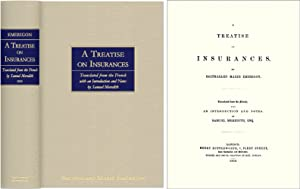 A Treatise on Insurances. Translated from the French with an.: Emerigon, Balthazard Marie