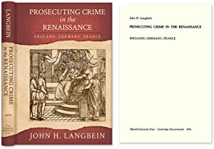 Prosecuting Crime in the Renaissance. England Germany France: Langbein, John H.