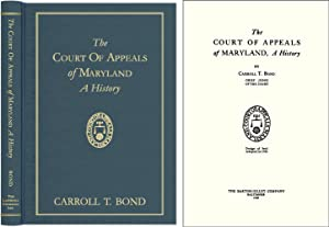 The Court of Appeals of Maryland, A History: Bond, Carroll