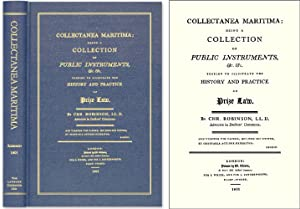 Collectanea Maritima; Being a Collection of Public Instruments.: Robinson, Christopher