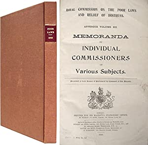Memoranda by Individual Commissioners on Various Subjects.: Great Britain; Royal Commission on the ...