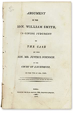Argument of the Hon. William Smith, in Giving Judgment on the Case.: Trial. Case of Hon. Mr. ...
