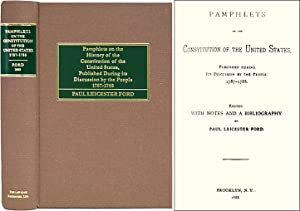 Pamphlets on the Constitution of the United States, Published.: Ford, Paul Leicester