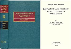 Babylonian and Assyrian Laws, Contracts and Letters: Johns, C.H.W.