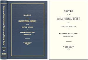 Notes on the Constitutional History of the United States: McIntosh, Kenneth