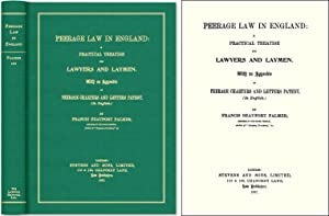 Peerage Law in England: A Practical Treatise for Lawyers and Laymen.: Palmer, Francis Beaufort