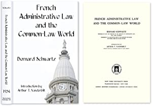 French Administrative Law and the Common-Law World: Schwartz, Bernard